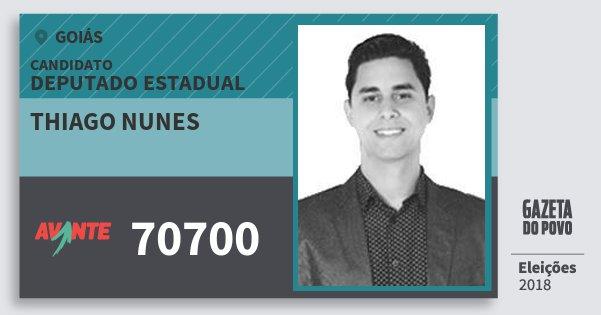 Santinho Thiago Nunes 70700 (AVANTE) Deputado Estadual | Goiás | Eleições 2018