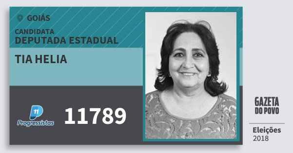 Santinho Tia Helia 11789 (PP) Deputada Estadual   Goiás   Eleições 2018