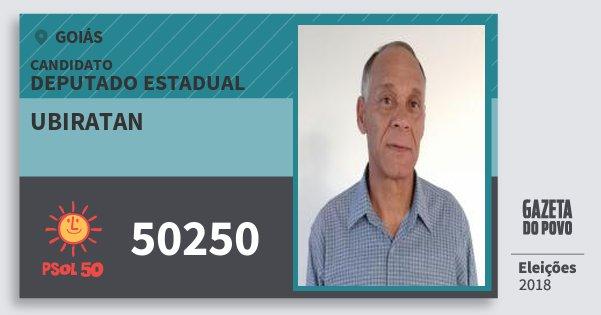 Santinho Ubiratan 50250 (PSOL) Deputado Estadual | Goiás | Eleições 2018