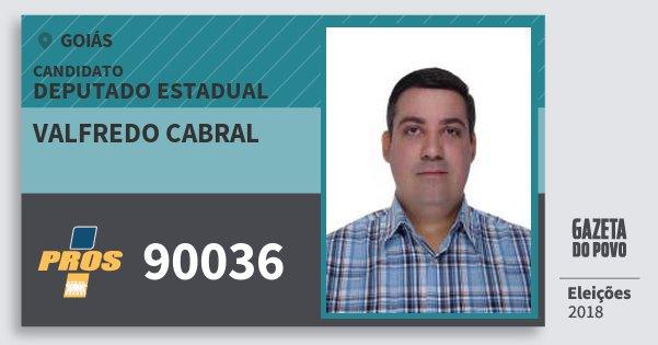 Santinho Valfredo Cabral 90036 (PROS) Deputado Estadual | Goiás | Eleições 2018
