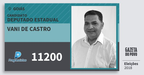 Santinho Vani de Castro 11200 (PP) Deputado Estadual | Goiás | Eleições 2018