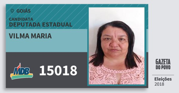 Santinho Vilma Maria 15018 (MDB) Deputada Estadual | Goiás | Eleições 2018