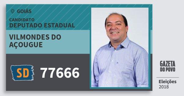 Santinho Vilmondes do Açougue 77666 (SOLIDARIEDADE) Deputado Estadual | Goiás | Eleições 2018
