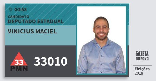 Santinho Vinicius Maciel 33010 (PMN) Deputado Estadual | Goiás | Eleições 2018
