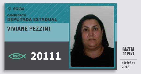 Santinho Viviane Pezzini 20111 (PSC) Deputada Estadual | Goiás | Eleições 2018