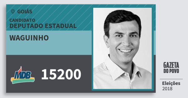 Santinho Waguinho 15200 (MDB) Deputado Estadual | Goiás | Eleições 2018