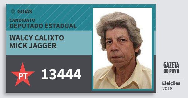 Santinho Walcy Calixto Mick Jagger 13444 (PT) Deputado Estadual | Goiás | Eleições 2018
