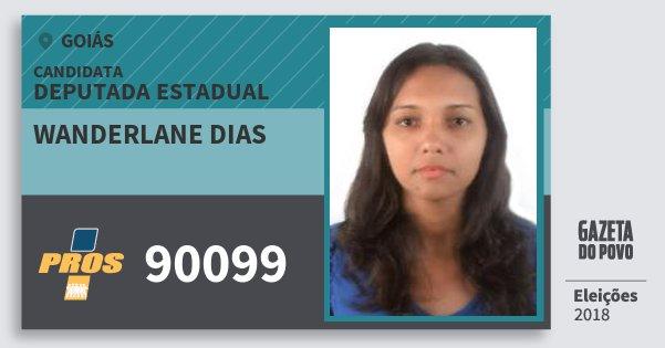 Santinho Wanderlane Dias 90099 (PROS) Deputada Estadual | Goiás | Eleições 2018