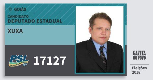 Santinho Xuxa 17127 (PSL) Deputado Estadual | Goiás | Eleições 2018