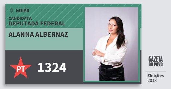 Santinho Alanna Albernaz 1324 (PT) Deputada Federal | Goiás | Eleições 2018