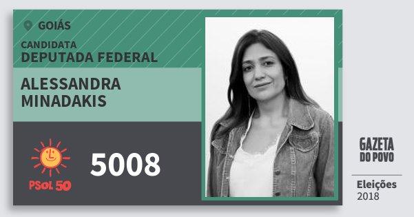 Santinho Alessandra Minadakis 5008 (PSOL) Deputada Federal | Goiás | Eleições 2018