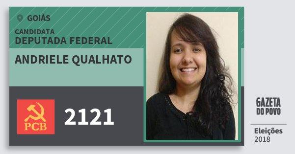 Santinho Andriele Qualhato 2121 (PCB) Deputada Federal | Goiás | Eleições 2018