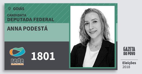 Santinho Anna Podestá 1801 (REDE) Deputada Federal | Goiás | Eleições 2018
