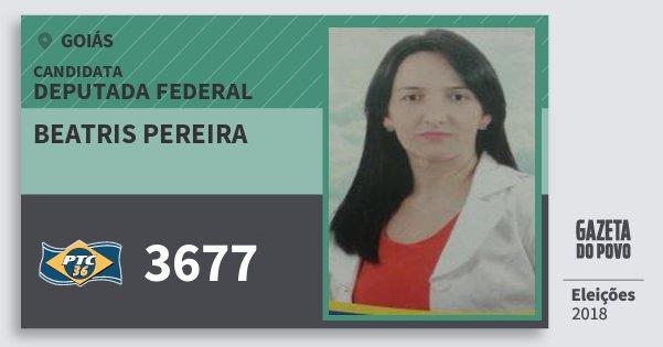 Santinho Beatris Pereira 3677 (PTC) Deputada Federal | Goiás | Eleições 2018