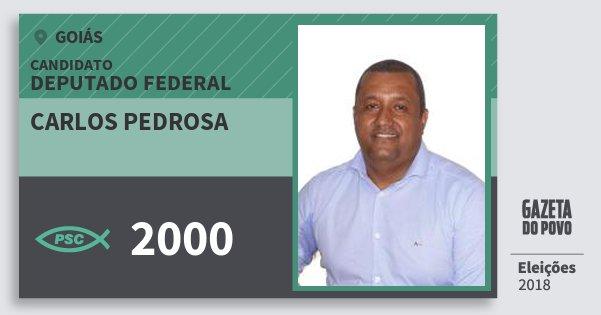 Santinho Carlos Pedrosa 2000 (PSC) Deputado Federal | Goiás | Eleições 2018