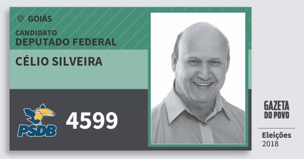 Santinho Célio Silveira 4599 (PSDB) Deputado Federal | Goiás | Eleições 2018