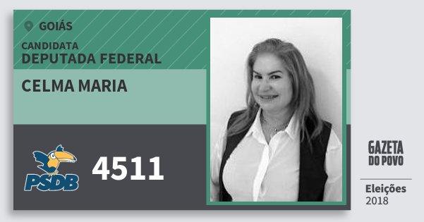 Santinho Celma Maria 4511 (PSDB) Deputada Federal   Goiás   Eleições 2018