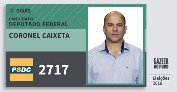 Santinho Coronel Caixeta 2717 (DC) Deputado Federal | Goiás | Eleições 2018