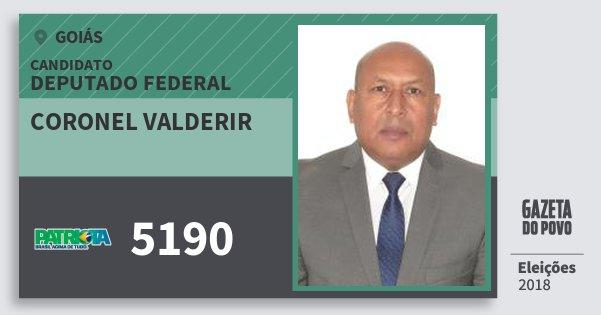 Santinho Coronel Valderir 5190 (PATRI) Deputado Federal | Goiás | Eleições 2018