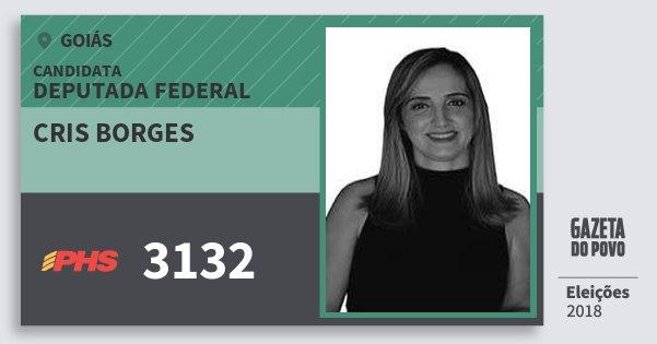 Santinho Cris Borges 3132 (PHS) Deputada Federal | Goiás | Eleições 2018