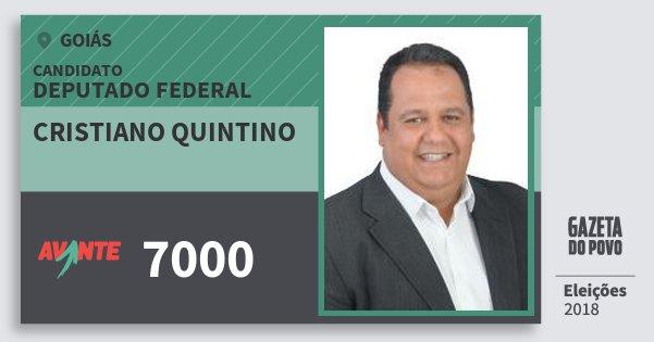 Santinho Cristiano Quintino 7000 (AVANTE) Deputado Federal | Goiás | Eleições 2018