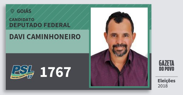 Santinho Davi Caminhoneiro 1767 (PSL) Deputado Federal | Goiás | Eleições 2018