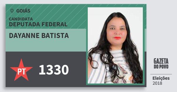Santinho Dayanne Batista 1330 (PT) Deputada Federal   Goiás   Eleições 2018