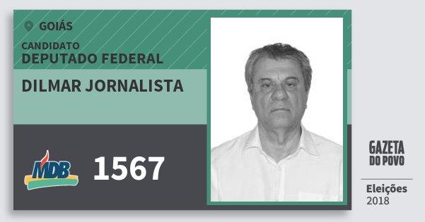 Santinho Dilmar Jornalista 1567 (MDB) Deputado Federal | Goiás | Eleições 2018