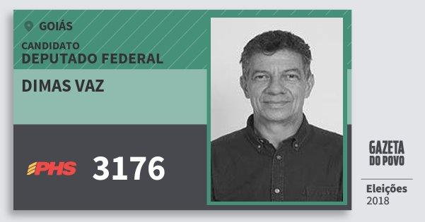 Santinho Dimas Vaz 3176 (PHS) Deputado Federal | Goiás | Eleições 2018