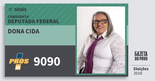Santinho Dona Cida 9090 (PROS) Deputada Federal | Goiás | Eleições 2018