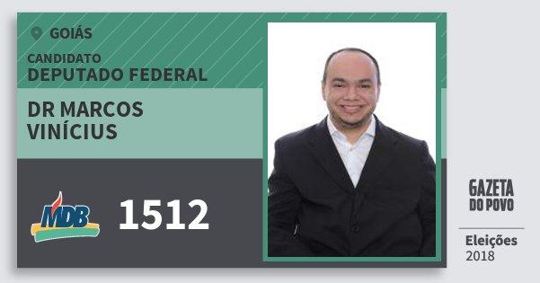 Santinho Dr Marcos Vinícius 1512 (MDB) Deputado Federal | Goiás | Eleições 2018