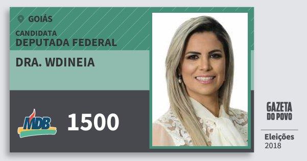 Santinho Dra. Wdineia 1500 (MDB) Deputada Federal | Goiás | Eleições 2018