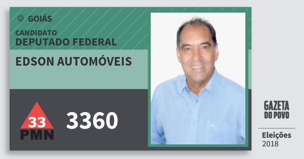 Santinho Edson Automóveis 3360 (PMN) Deputado Federal   Goiás   Eleições 2018