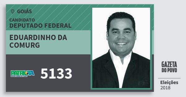Santinho Eduardinho da Comurg 5133 (PATRI) Deputado Federal | Goiás | Eleições 2018