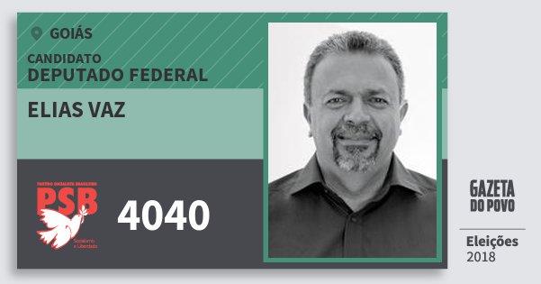 Santinho Elias Vaz 4040 (PSB) Deputado Federal | Goiás | Eleições 2018