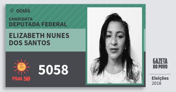 Santinho Elizabeth Nunes dos Santos 5058 (PSOL) Deputada Federal | Goiás | Eleições 2018