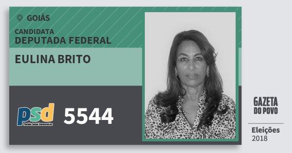Santinho Eulina Brito 5544 (PSD) Deputada Federal | Goiás | Eleições 2018