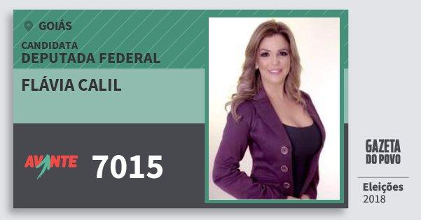 Santinho Flávia Calil 7015 (AVANTE) Deputada Federal | Goiás | Eleições 2018