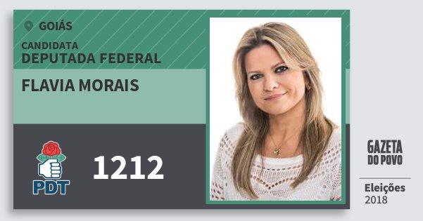 Santinho Flavia Morais 1212 (PDT) Deputada Federal   Goiás   Eleições 2018