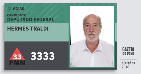 Santinho Hermes Traldi 3333 (PMN) Deputado Federal | Goiás | Eleições 2018