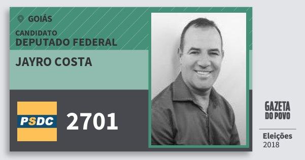 Santinho Jayro Costa 2701 (DC) Deputado Federal | Goiás | Eleições 2018
