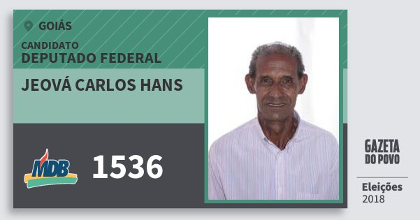 Santinho Jeová Carlos Hans 1536 (MDB) Deputado Federal   Goiás   Eleições 2018