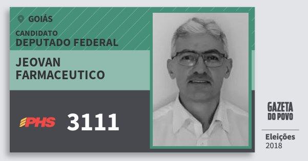 Santinho Jeovan Farmaceutico 3111 (PHS) Deputado Federal | Goiás | Eleições 2018
