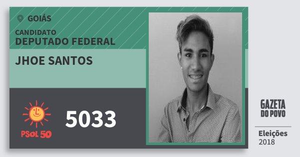 Santinho Jhoe Santos 5033 (PSOL) Deputado Federal   Goiás   Eleições 2018
