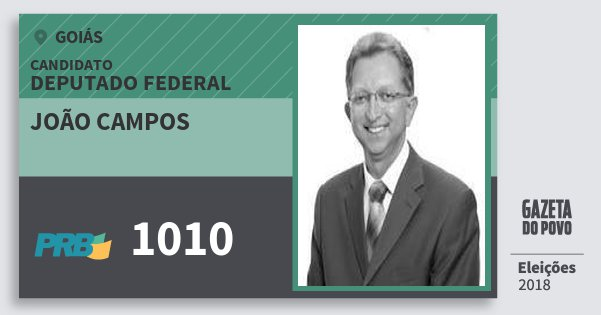 Santinho João Campos 1010 (PRB) Deputado Federal | Goiás | Eleições 2018