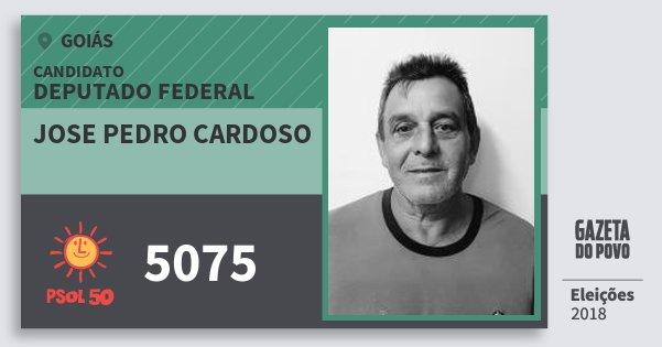 Santinho Jose Pedro Cardoso 5075 (PSOL) Deputado Federal | Goiás | Eleições 2018
