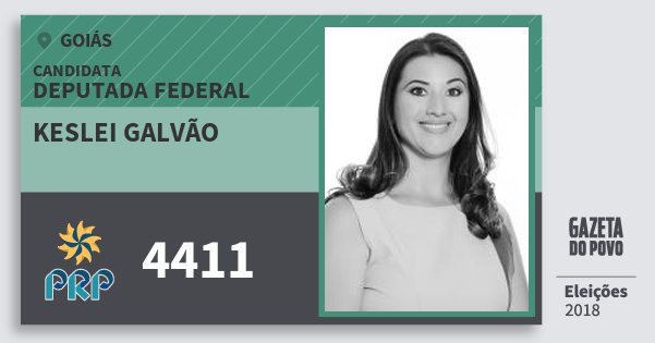 Santinho Keslei Galvão 4411 (PRP) Deputada Federal | Goiás | Eleições 2018