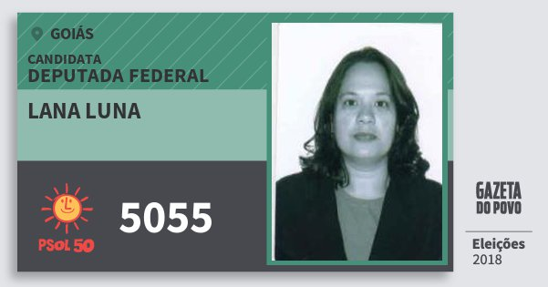 Santinho Lana Luna 5055 (PSOL) Deputada Federal | Goiás | Eleições 2018