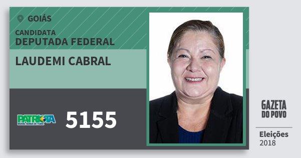Santinho Laudemi Cabral 5155 (PATRI) Deputada Federal | Goiás | Eleições 2018