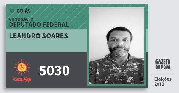 Santinho Leandro Soares 5030 (PSOL) Deputado Federal | Goiás | Eleições 2018